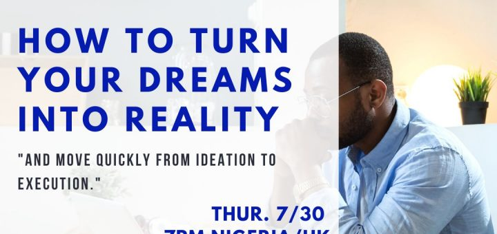 Dreams to reality sam adeyemi